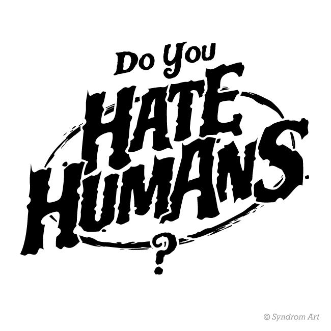 "Logo design de marque ""Do You Hate Humans ?"""